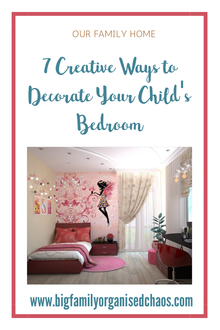 A childs bedroom should be welcoming enough to want to sleep in there but not too comfy that they refuse to come out of it! Click through to find out 7 creative ways to decorate your child's bedroom